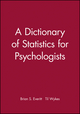 A Dictionary of Statistics for Psychologists (0470711116) cover image