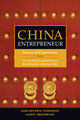 China Entrepreneur: Voices of Experience from 40 International Business Pioneers (0470823216) cover image