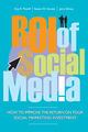 ROI of Social Media: How to Improve the Return on Your Social Marketing Investment (0470827416) cover image
