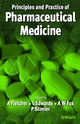 Principles and Practice of Pharmaceutical Medicine (0470851716) cover image