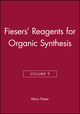 Fiesers' Reagents for Organic Synthesis, Volume 9 (0471056316) cover image