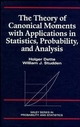The Theory of Canonical Moments with Applications in Statistics, Probability, and Analysis (0471109916) cover image