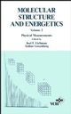 Molecular Structure and Energetics, Volume 2, Physical Measurements (0471186716) cover image