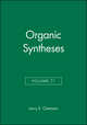 Organic Syntheses, Volume 71 (0471305316) cover image