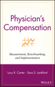 Physician's Compensation: Measurement, Benchmarking, and Implementation (0471323616) cover image