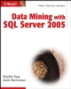 Data Mining with SQL Server 2005 (0471462616) cover image