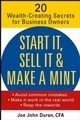 Start It, Sell It & Make a Mint: 20 Wealth-Creating Secrets for Business Owners (0471479616) cover image