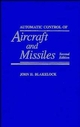 Automatic Control of Aircraft and Missiles, 2nd Edition (0471506516) cover image
