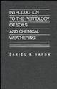 Introduction to the Petrology of Soils and Chemical Weathering (0471508616) cover image