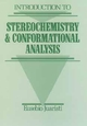 Introduction to Stereochemistry and Conformational Analysis (0471544116) cover image
