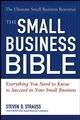 The Small Business Bible: Everything You Need To Know To Succeed In Your Small Business (0471716316) cover image
