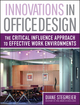 Innovations in Office Design: The Critical Influence Approach to Effective Work Environments (0471730416) cover image