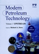 Modern Petroleum Technology, 2 Volume Set, 6th Edition