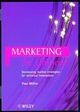 Marketing the Unknown: Developing Market Strategies for Technical Innovations (0471986216) cover image