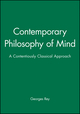 Contemporary Philosophy of Mind: A Contentiously Classical Approach (0631190716) cover image