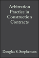 Arbitration Practice in Construction Contracts, 5th Edition (0632057416) cover image