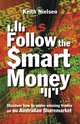Follow the Smart Money: Discover How to Make Winning Trades on the Australian Sharemarket (0731404416) cover image