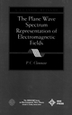The Plane Wave Spectrum Representation of Electromagnetic Fields: (Reissue 1996 with Additions) (0780334116) cover image