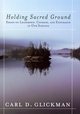 Holding Sacred Ground: Essays on Leadership, Courage, and Endurance in Our Schools (0787956716) cover image