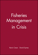 Fisheries Management in Crisis (0852382316) cover image