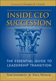 Inside CEO Succession: The Essential Guide to Leadership Transition (1118203216) cover image