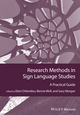 Research Methods in Sign Language Studies: A Practical Guide (1118271416) cover image