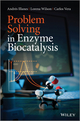 Problem Solving in Enzyme Biocatalysis (1118341716) cover image