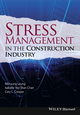 Stress Management in the Construction Industry (1118456416) cover image