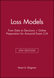Loss Models: From Data to Decisions, 4th Edition Book + Online Preparation for Actuarial Exam C/4 (1118518616) cover image
