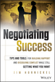 Negotiating Success: Tips and Tools for Building Rapport and Dissolving Conflict While Still Getting What You Want (1118688716) cover image