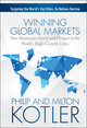 Winning Global Markets: How Businesses Invest and Prosper in the World's High-Growth Cities (1118893816) cover image