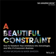 A Beautiful Constraint: How To Transform Your Limitations Into Advantages, and Why It's Everyone's Business (1118899016) cover image
