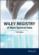 Wiley Registry of Mass Spectral Data, 11th Edition (1119171016) cover image