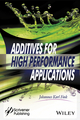Additives for High Performance Applications: Chemistry and Applications (1119363616) cover image