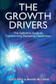 The Growth Drivers: The Definitive Guide to Transforming Marketing Capabilities (1119953316) cover image