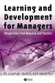 Learning and Development for Managers: Perspectives from Research and Practice (1405129816) cover image