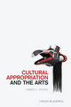 Cultural Appropriation and the Arts (1444332716) cover image