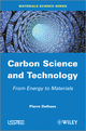 Carbon Science and Technology: From Energy to Materials (1848214316) cover image