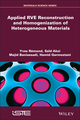 Applied RVE Reconstruction and Homogenization of Heterogeneous Materials (1848219016) cover image