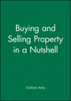 Buying and Selling Property in a Nutshell (1876627816) cover image
