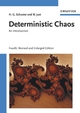 Deterministic Chaos: An Introduction, 4th, Revised and Enlarged Edition (3527606416) cover image