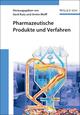 Pharmazeutische Produkte und Verfahren (3527660216) cover image