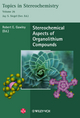 Stereochemical Aspects of Organolithium Compounds: Topics in Stereochemistry, Volume 26 (3906390616) cover image