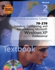 70-270 Microsoft Official Academic Course: Installing, Configuring, and Administering Microsoft Windows XP Professional, 2nd Edition (EHEP001516) cover image