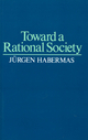Toward a Rational Society: Student Protest, Science, and Politics (0435823817) cover image
