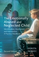 The Emotionally Abused and Neglected Child: Identification, Assessment and Intervention: A Practice Handbook, 2nd Edition (0470011017) cover image