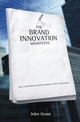 Brand Innovation Manifesto: How to Build Brands, Redefine Markets and Defy Conventions (0470027517) cover image