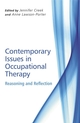 Contemporary Issues in Occupational Therapy: Reasoning and Reflection (0470065117) cover image