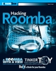 Hacking Roomba®: ExtremeTech (0470072717) cover image