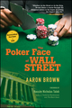 The Poker Face of Wall Street (0470127317) cover image